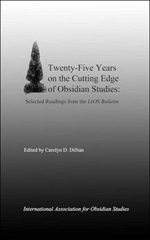 Description: Image result for Twenty-Five Years on the Cutting Edge of Obsidian Studies: Selected Readings from the IAOS Bulletin