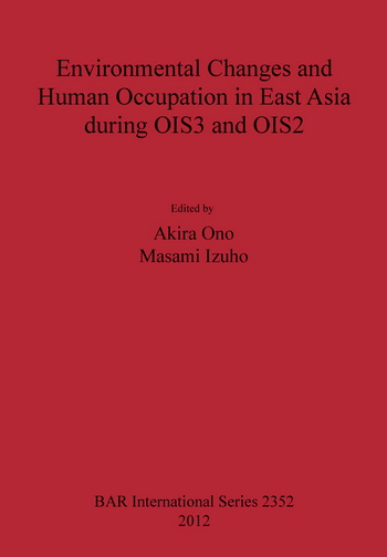 Environmental Changes and Human Occupation in East Asia during OIS3 and OIS2