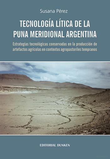 Tecnología lítica de la Puna meridional Argentina