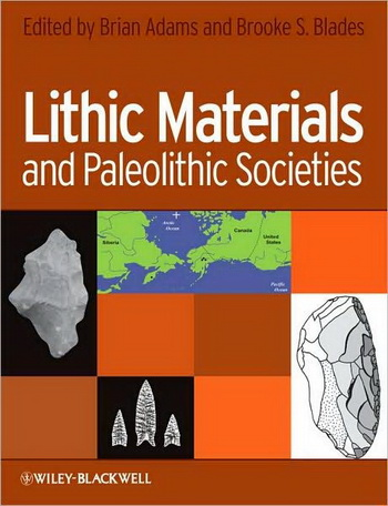 Lithic Materials and Paleolithic Societies provides a detailed examination of the Paleolithic procurement and utilization of the most durable material in the worldwide archaeological record. The volume addresses sites ranging in age from some of the earli
