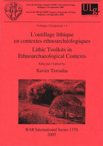 Lithic Toolkits in Ethnoarchaeological Contexts