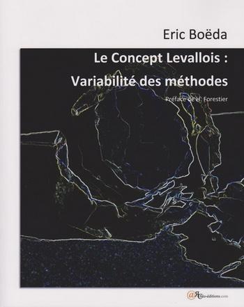 Le Concept Levallois: Variabilité des méthodes